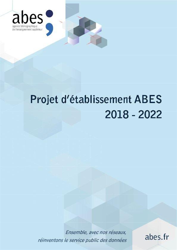 Couverture du projet d'établissement de l'Abes 2018-2022