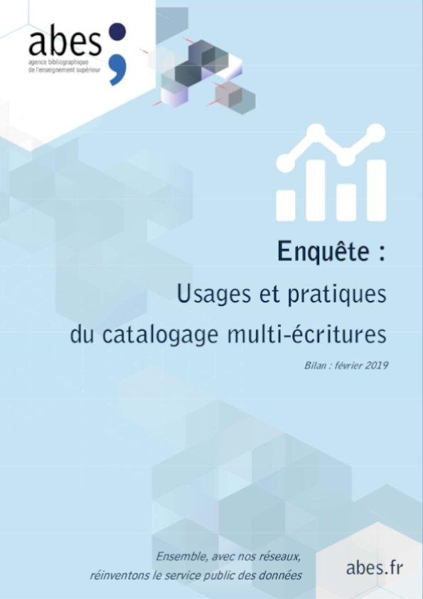 """Couverture enquête """"Usages et pratiques du catalogage multi-écriture"""" - 2019"""