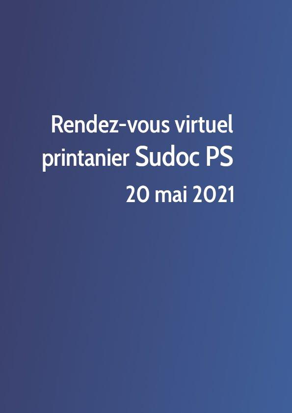 Rendez-vous virtuel printanier Sudoc PS 2021